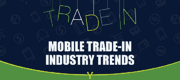Mobile Trade-In Trends